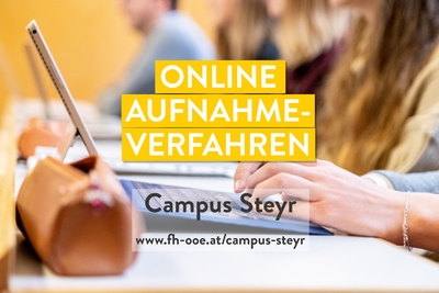 Virtual Advice on Study Programmes and Online Admission Procedure at FH OÖ Campus Steyr